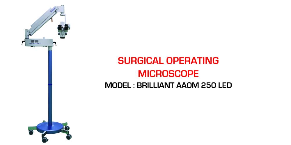 BRILLIANT AAOM 250 LED Operating Microscope